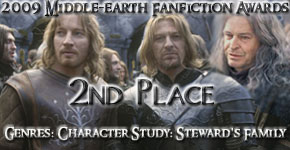 Banner for the 2nd Place in the 2009 Middle-earth Fanfiction Awards: genres: Character Study: Stewward's Family